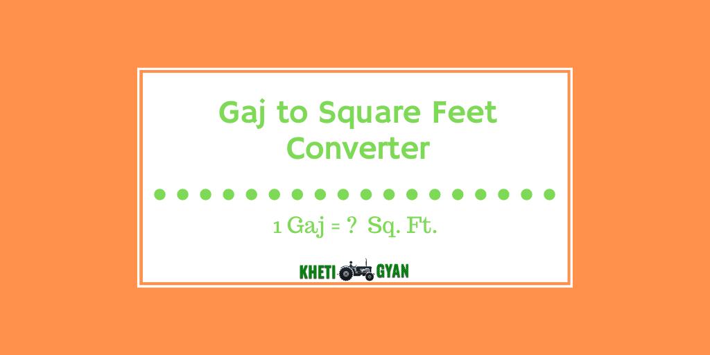 Gaj to Square Feet Converter