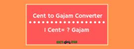 Cent to Gajam Converter